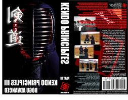 Kendo Principles III - Advanced DVD