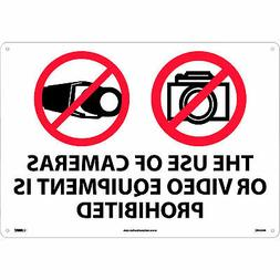 THE USE OF CAMERAS OR VIDEO EQUIPMENT IS PROHIBITED Sign Rig